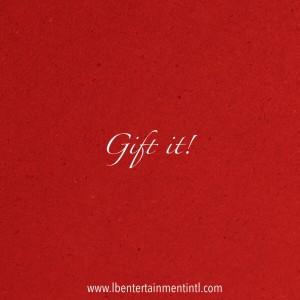 Gift it!